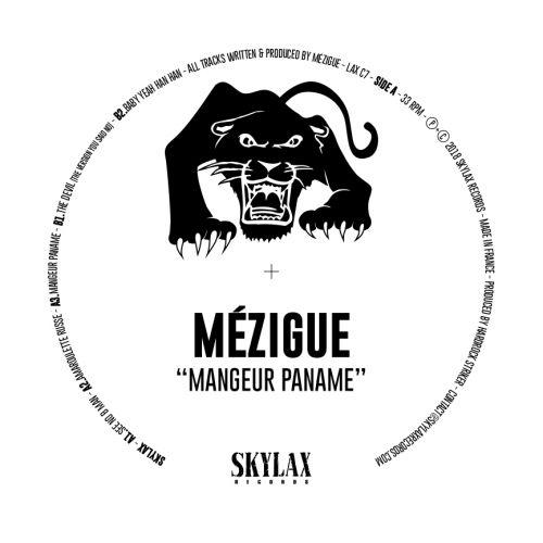 Mézigue - Mangeur Paname