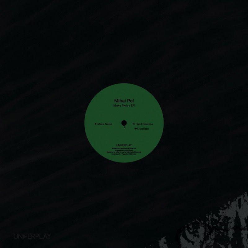 Mihai Pol - Make Noise EP