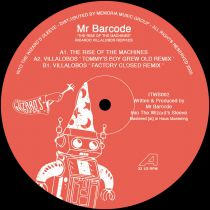 Mr Barcode / Ricardo Villalobos - The Rise Of The Machines [vinyl only / official re-issue]