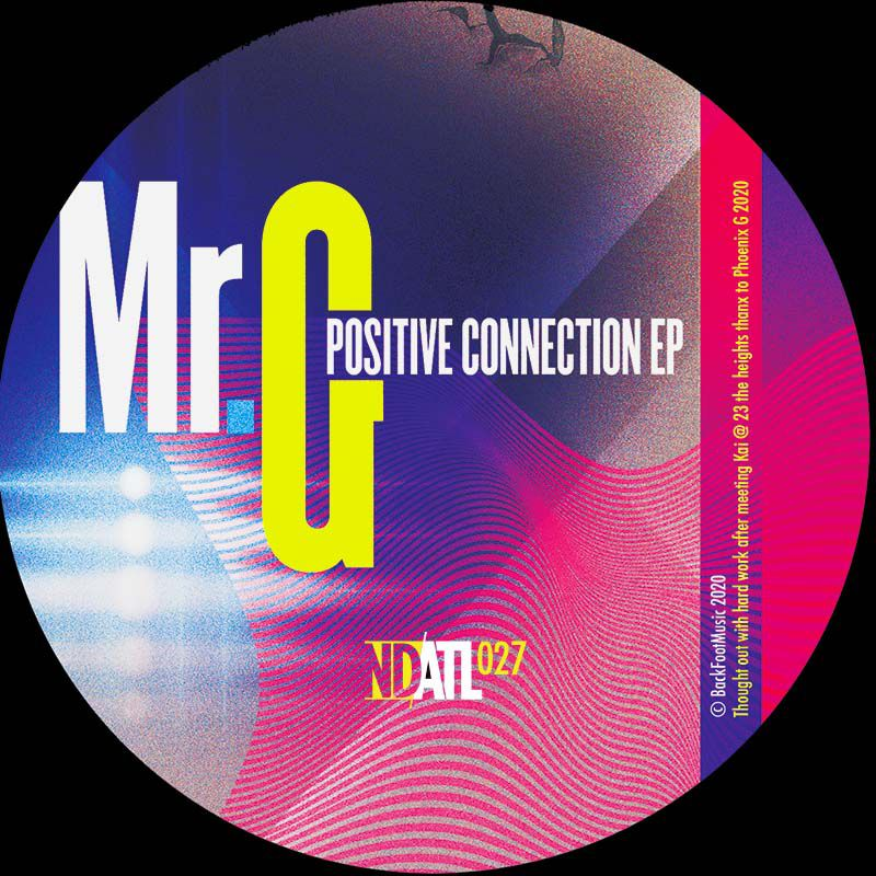 Mr. G - Positive Connection EP