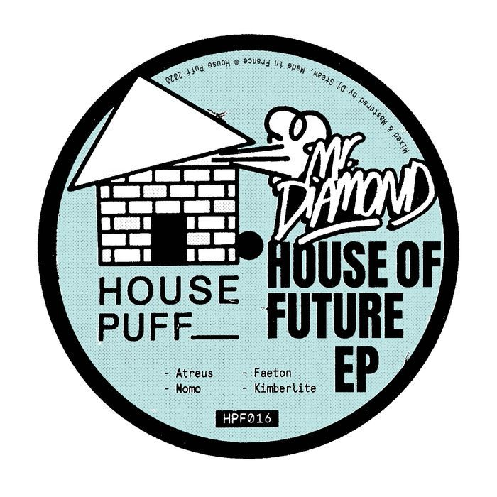 Mr.Diamond - House Of Future EP