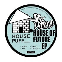 Mr.Diamond - House Of Future EP