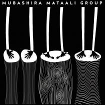 Mubashira Mataali Group - EP