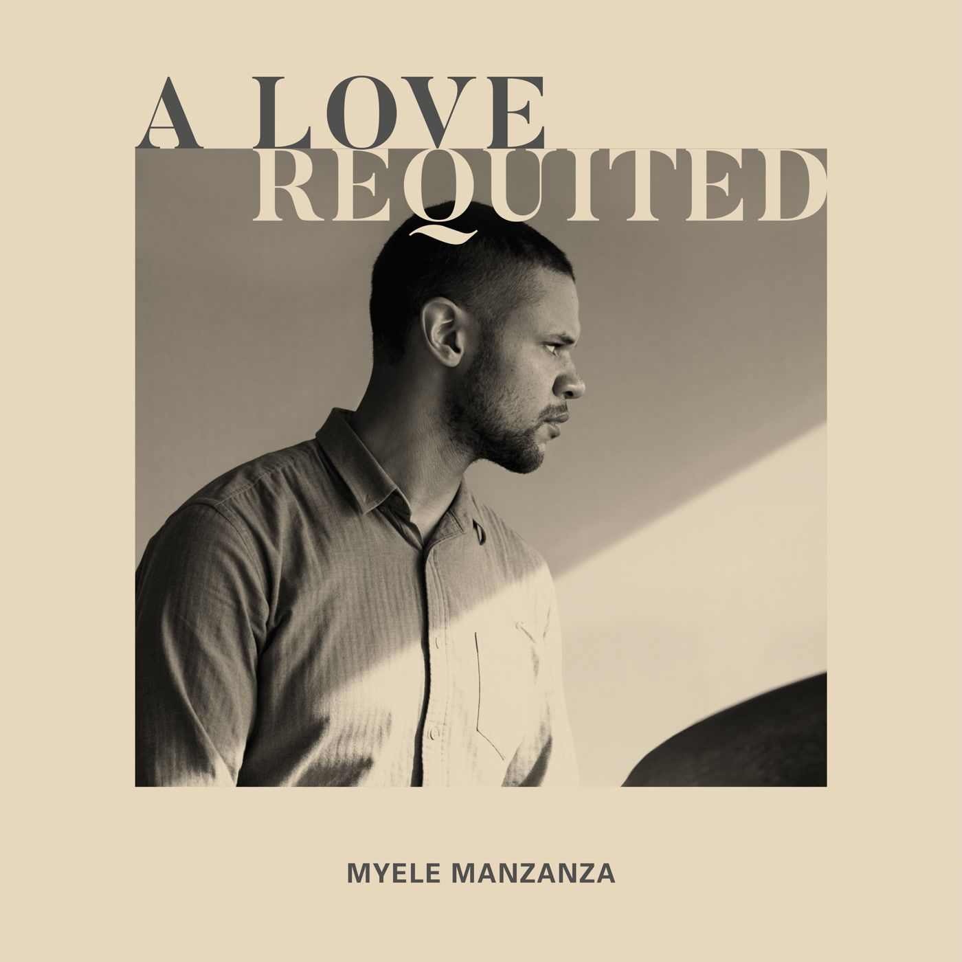 Myele Manzanza - A Love Requited
