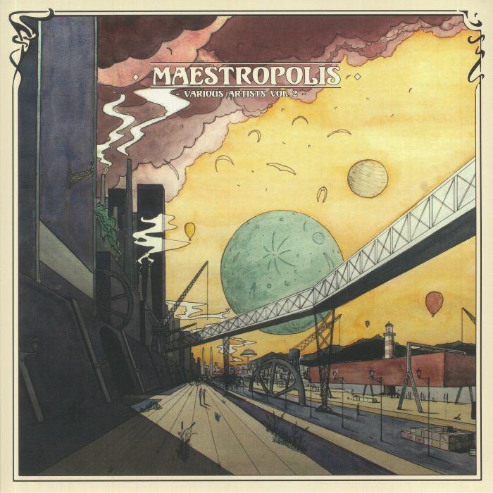 Nephase/Rawai/Diego Krause/N Gynn/Mike Gill - Maestropolis Vol 2