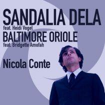 Nicola Conte - Sandalia Dela / Baltimore Oriole