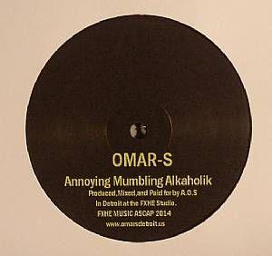 Omar S - Annoying Mumbling Alkaholik