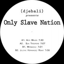 Only Slave Nation - EP Juliche Hernandez  rmx