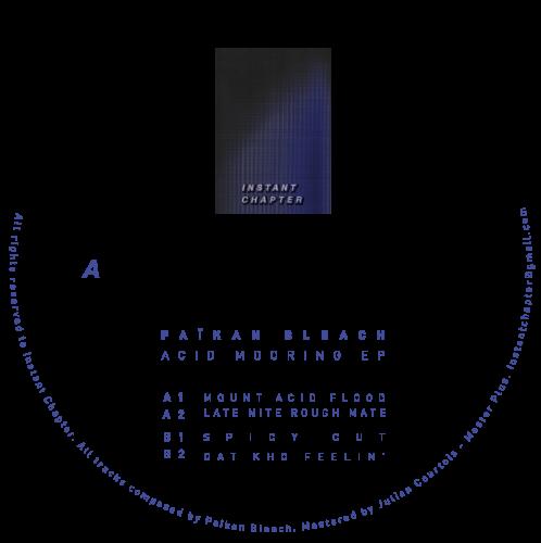 Païkan Bleach - Acid mooring EP