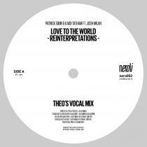 Patrick Gibin & Kaidi Tatham Feat. Josh Milan - Love To The World (Theo Parrish Reinterpretations)