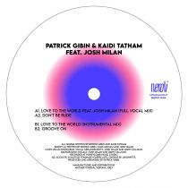 Patrick Gibin & Kaidi Tatham feat. Josh Milan - Love To The World