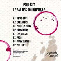 Paul Cut -  Le bal des Douaniers (Album)