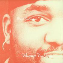 Paul Johnson - Bump Talkin\'