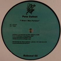 Pete Dafeet - I Wish I Was Parisian