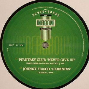 Pfantasy Club / Johnny Fiasco - Never Give Up