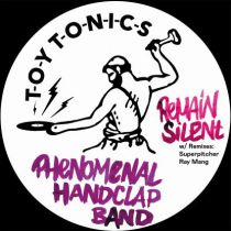 Phenomenal Handclap Band - Remain Silent (w/ Superpitcher, Ray Mang