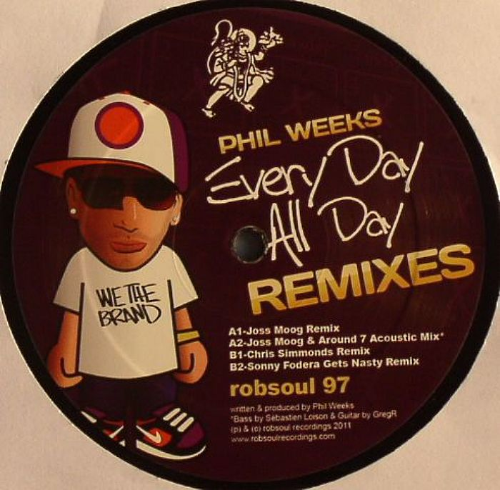 Phil Weeks - Every Day All Day (Remixes)