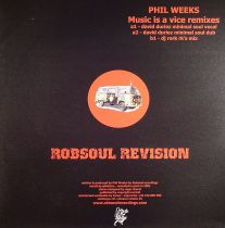 Phil Weeks - Music Is A Vice (Remixes)