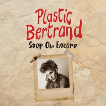 Plastic Bertrand - Stop ou Encore [Official Re-edition]