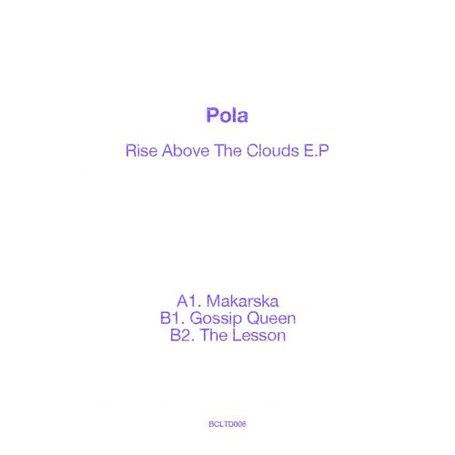 Pola - Rise Above The Clouds EP
