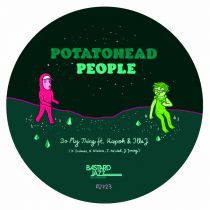 Potatohead People - Do My Thing / Returning the Flavour