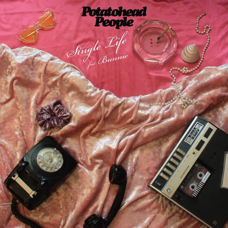 Potatohead People - Single Life (feat. Bunnie)