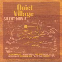 Quiet Village - Silent Movie ( Record Store Day 2019 )