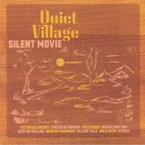 Quiet Village - Silent Movie ( Record Store Day 2019 )
