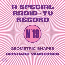 Reinhard Vanbergen - Geomatric shapes (A special radio  ~ Tv record - N°19)