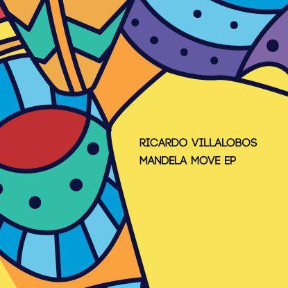 Ricardo Villalobos - Mandela Move Ep