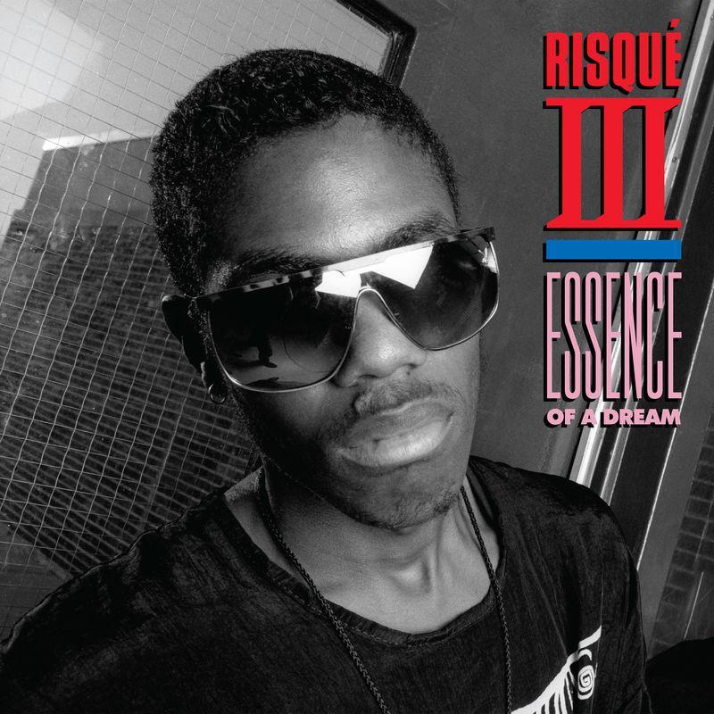 Risqué III - Essence Of A Dream