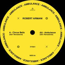 Robert Armani - Circus Bells/Ambulance [reissue]