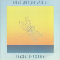 Rudy\'s Midnight Machine - Crystal Dragonfly EP