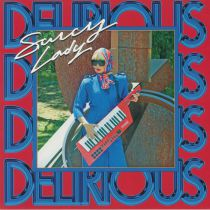 SAUCY LADY - Delirious