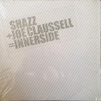 Shazz + Joe Claussel - Innerside