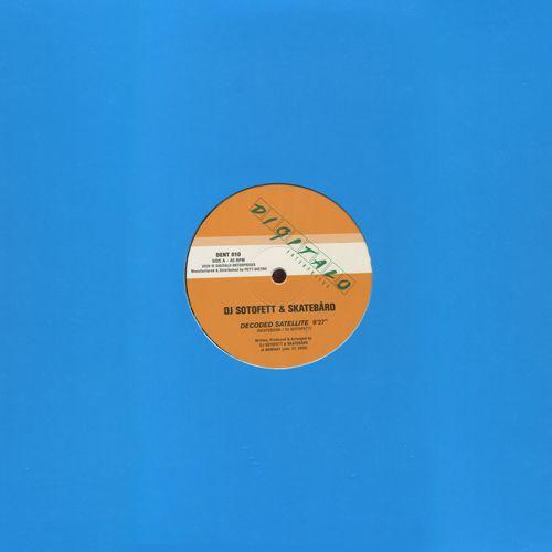 Skatebard,DJ Sotofett,Lauer -  Decoded Satellite / Privat & Sharf