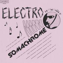Somachrome -  Electro Romantica
