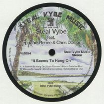 STEAL VYBE / STEPHANIE RENEE / CHRIS DOCKINS - It Seems To Hang On