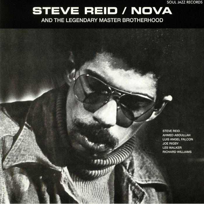 Steve Reid Feat The Legendary Master Brotherhood - Nova