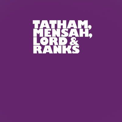 Tatham, Mensah, Lord & Ranks - 6th
