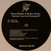 Terry Mullan / Bryan Jones - Reclaim Your Acid Heritage EP
