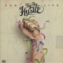 The Big Hustle - For Life