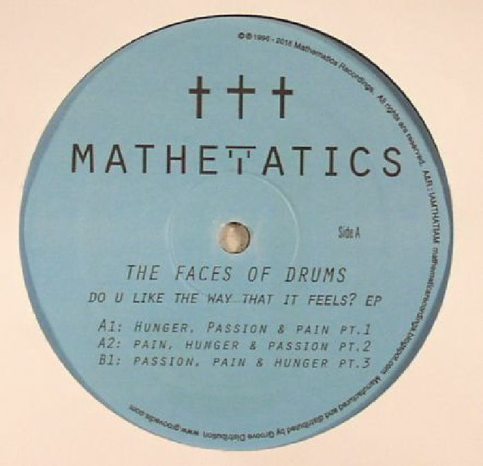 The Faces Of Drums -Do U Like The Way That It Feels Ep