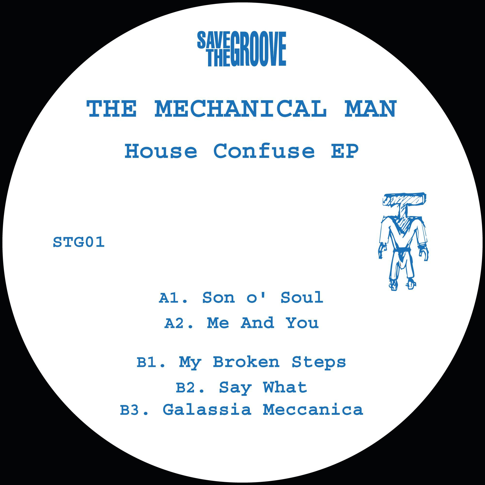 The Mechanical Man - House Confuse EP