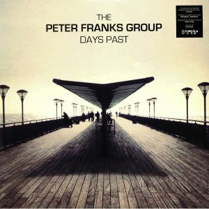 The PETER FRANKS GROUP - Days Past
