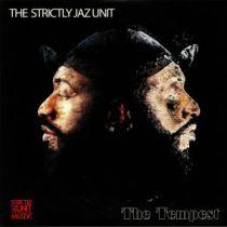 The Strictly Jaz Unit - The Tempest