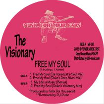 The Visionary (Felix Da Housecat) - Free My Soul - DJ Duke Unreleased remix