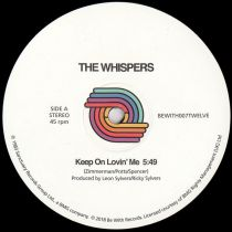 The Whispers - Keep On Lovin' Me / Turn Me Out