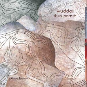 Theo Parrish - Wuddaji