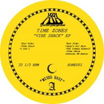Time Zones - Vibe Shack EP (Inc. Unknown FM Remix)